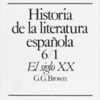 Historia de la literatura española 6/1. El siglo XX: del 98 a la Guerra Civil