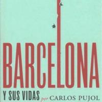 Barcelona y sus vidas