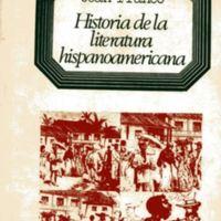 Historia de la literatura hispanoamericana: a partir de la independencia